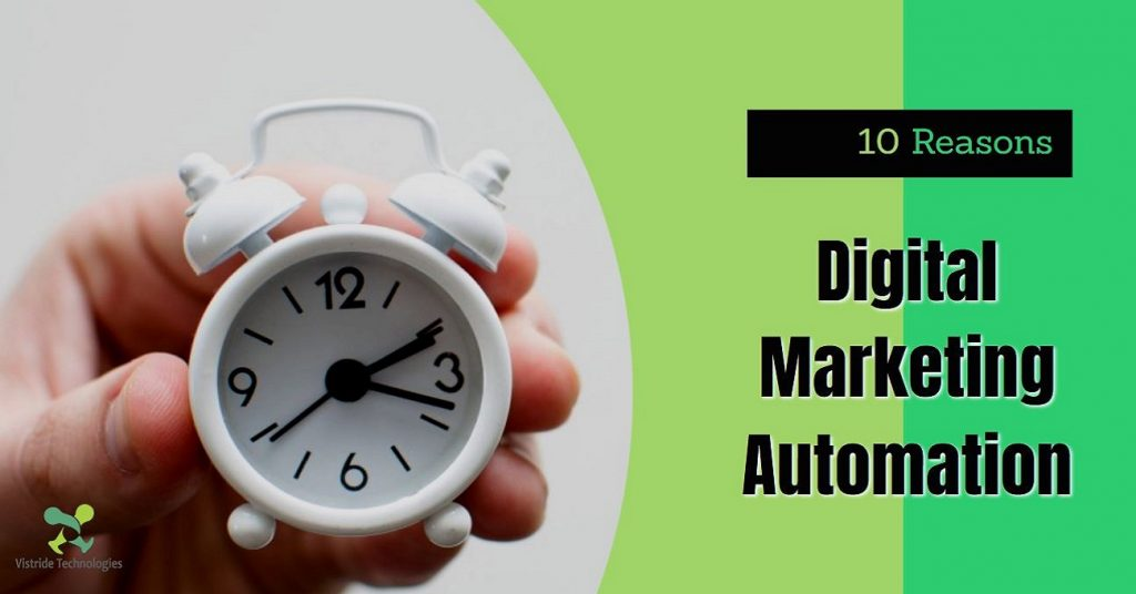 The Importance of Digital Marketing Automation: Top 10 Reasons You Need It